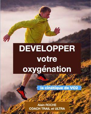 Développer votre oxygénation - La cinétique de VO2