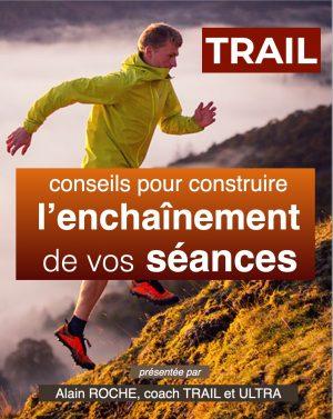 Conférence - Trail enchainement de vos séances